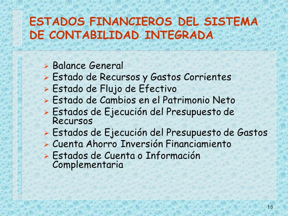 ESTADOS FINANCIEROS DEL SISTEMA DE CONTABILIDAD INTEGRADA