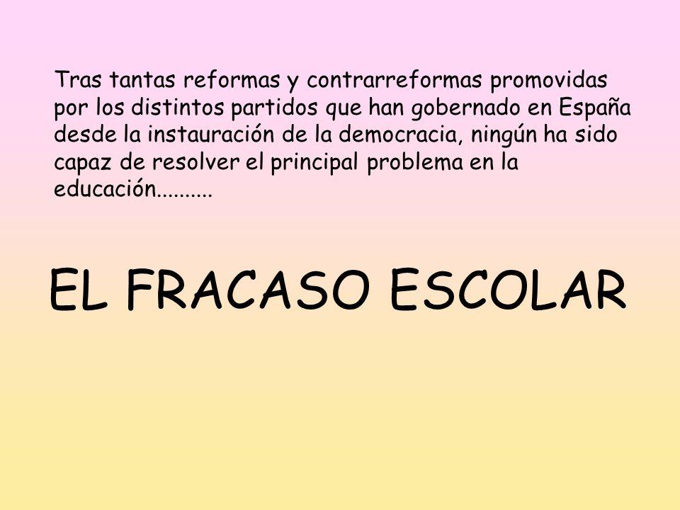 Tras tantas reformas y contrarreformas promovidas por los distintos partidos que han gobernado en España desde la instauración de la democracia, ningún ha sido capaz de resolver el principal problema en la educación..........