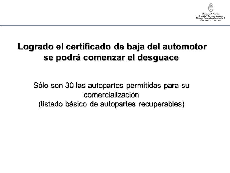Logrado el certificado de baja del automotor