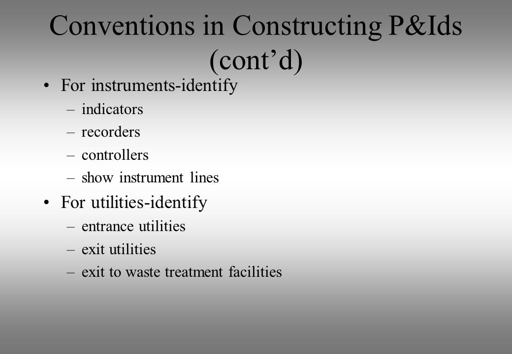 Conventions in Constructing P&Ids (cont'd)