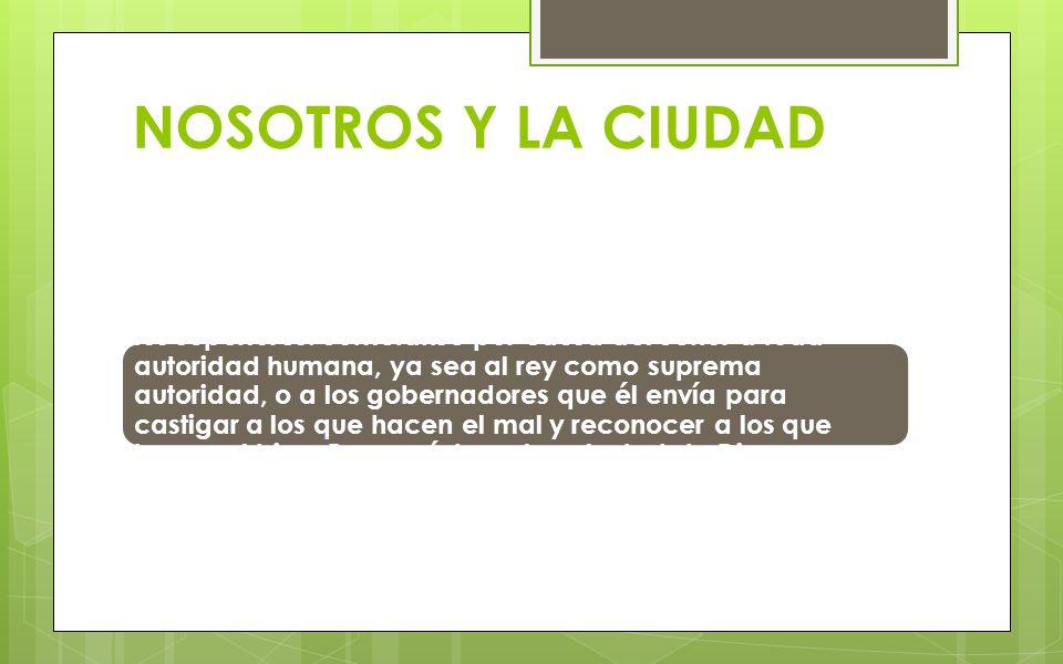 NOSOTROS Y LA CIUDAD
