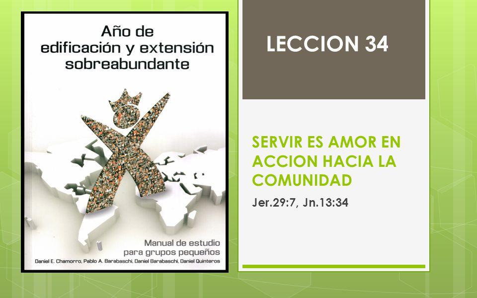 SERVIR ES AMOR EN ACCION HACIA LA COMUNIDAD