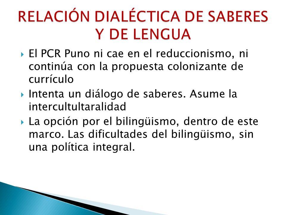 RELACIÓN DIALÉCTICA DE SABERES Y DE LENGUA