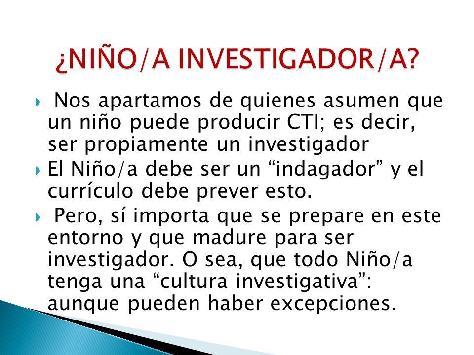 ¿NIÑO/A INVESTIGADOR/A