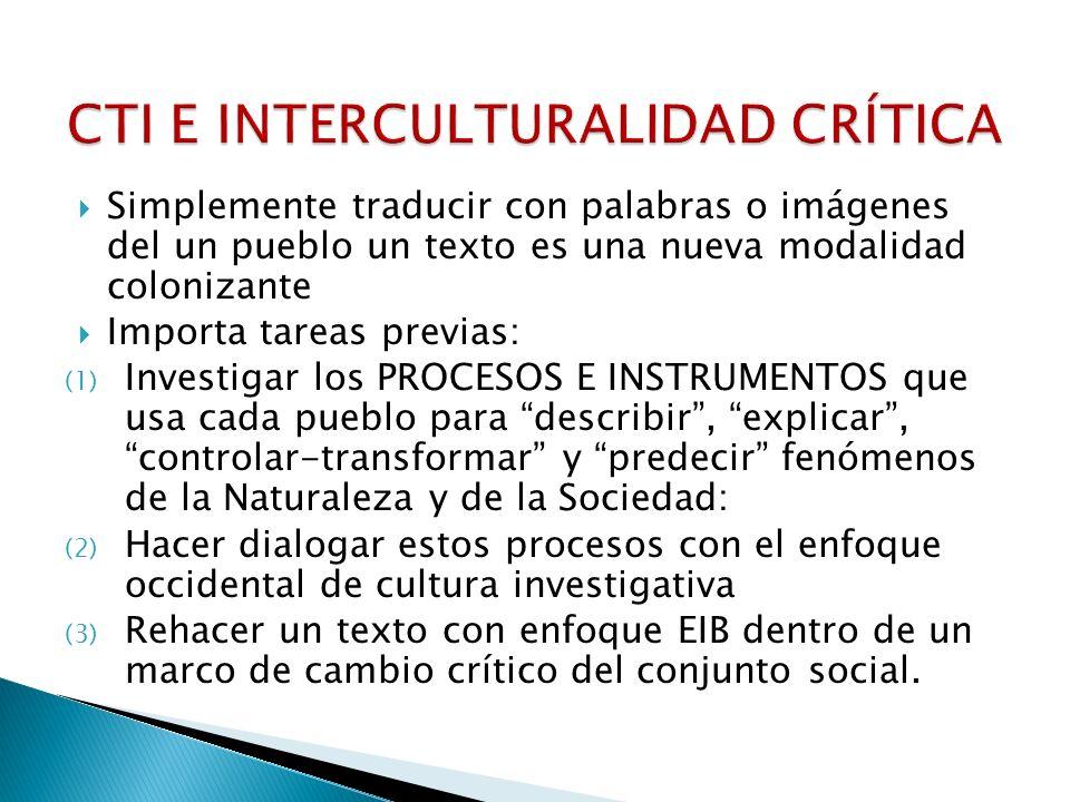CTI E INTERCULTURALIDAD CRÍTICA