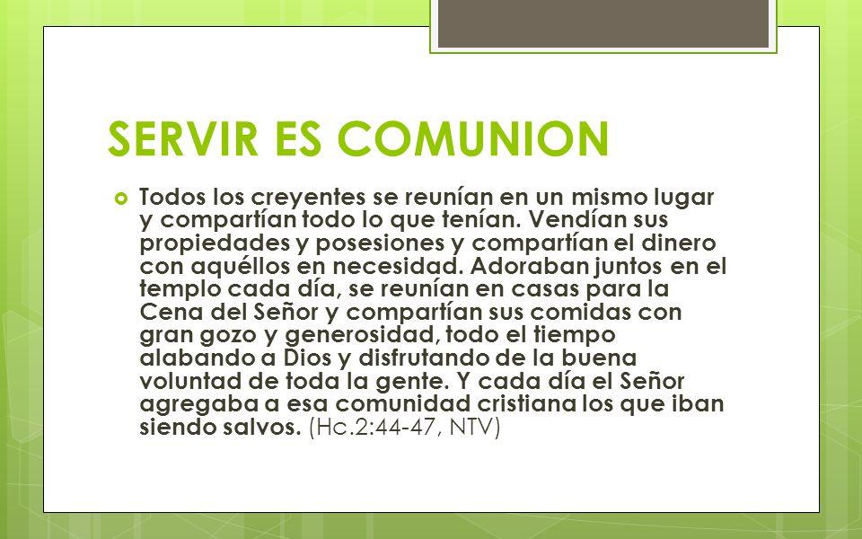 SERVIR ES COMUNION