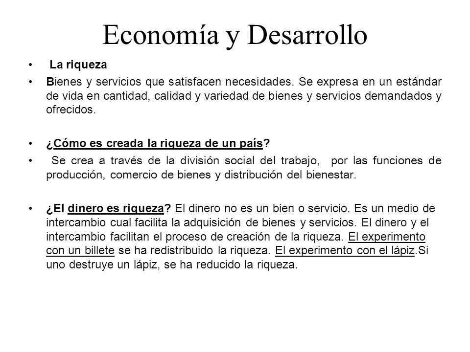 Economía y Desarrollo La riqueza