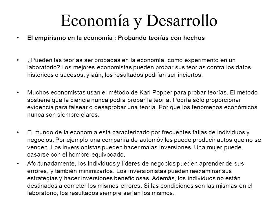 Economía y Desarrollo El empirismo en la economía : Probando teorías con hechos