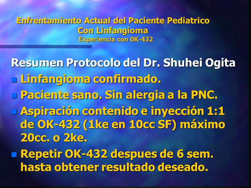 Resumen Protocolo del Dr. Shuhei Ogita Linfangioma confirmado.