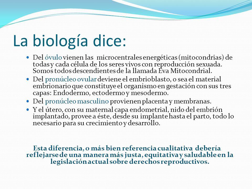 La biología dice:
