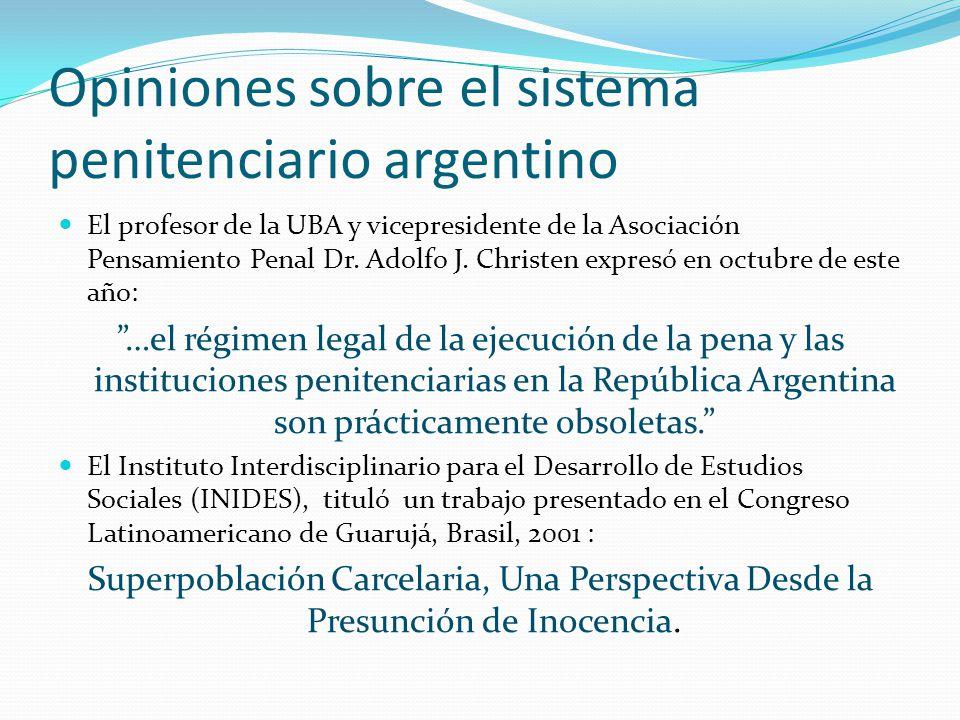 Opiniones sobre el sistema penitenciario argentino