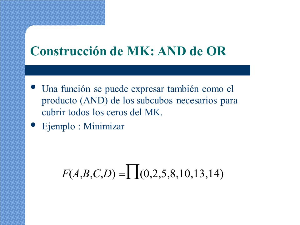 Construcción de MK: AND de OR