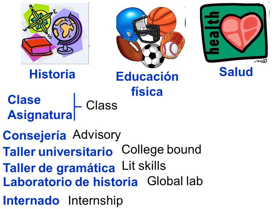 SaludHistoria. Educación. física. Clase. Asignatura. Class. Consejería. Advisory. College bound. Taller universitario.