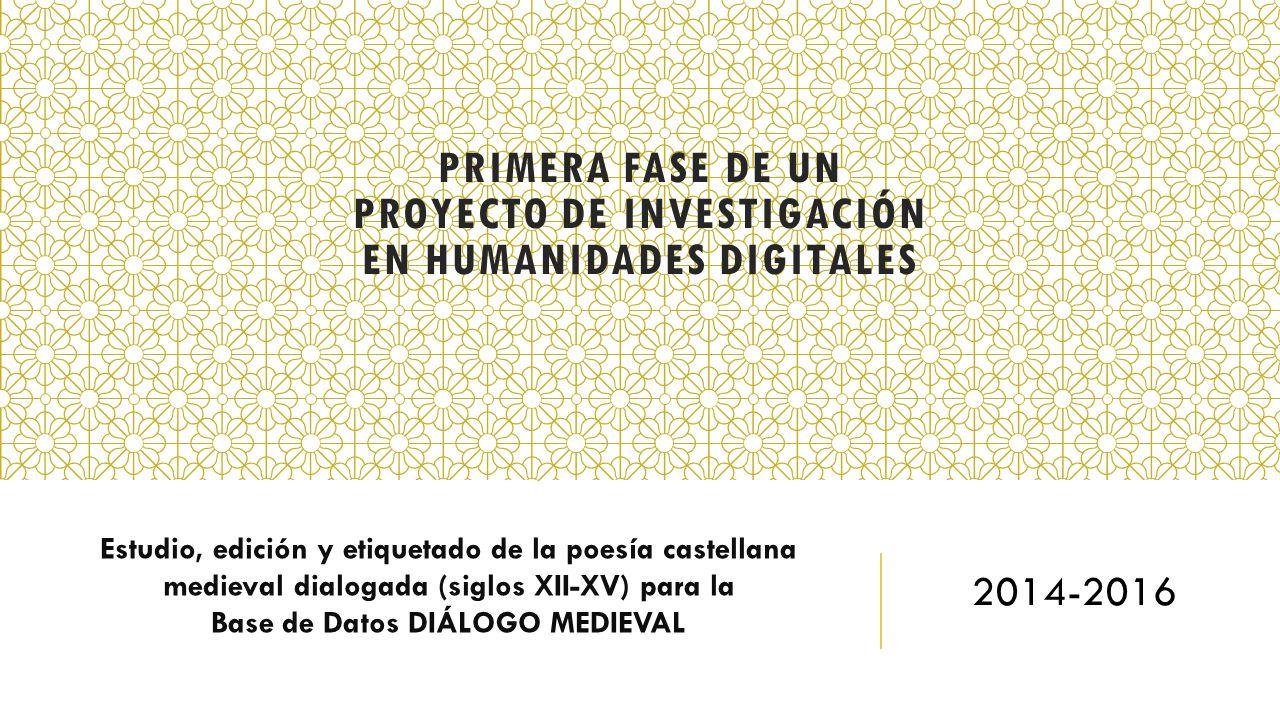 Primera fase de un Proyecto de Investigación en Humanidades Digitales