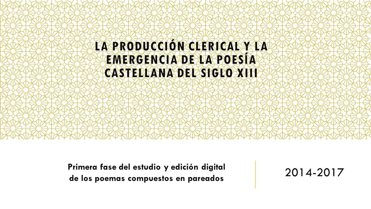 La producción clerical y la emergencia de la poesía castellana del siglo XIII