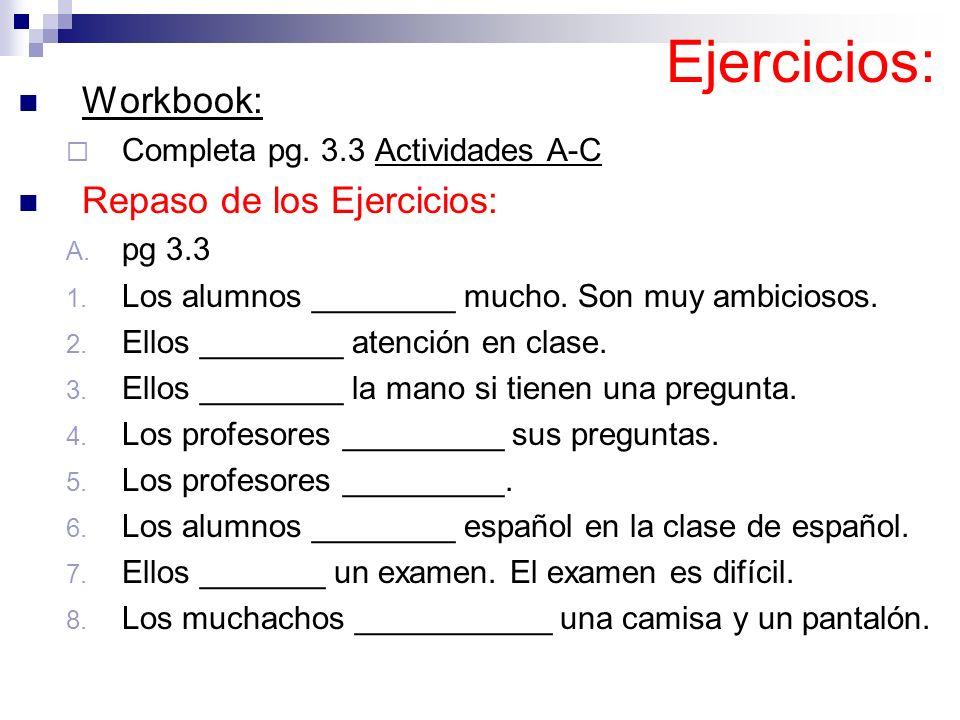 Ejercicios: Workbook: Repaso de los Ejercicios: