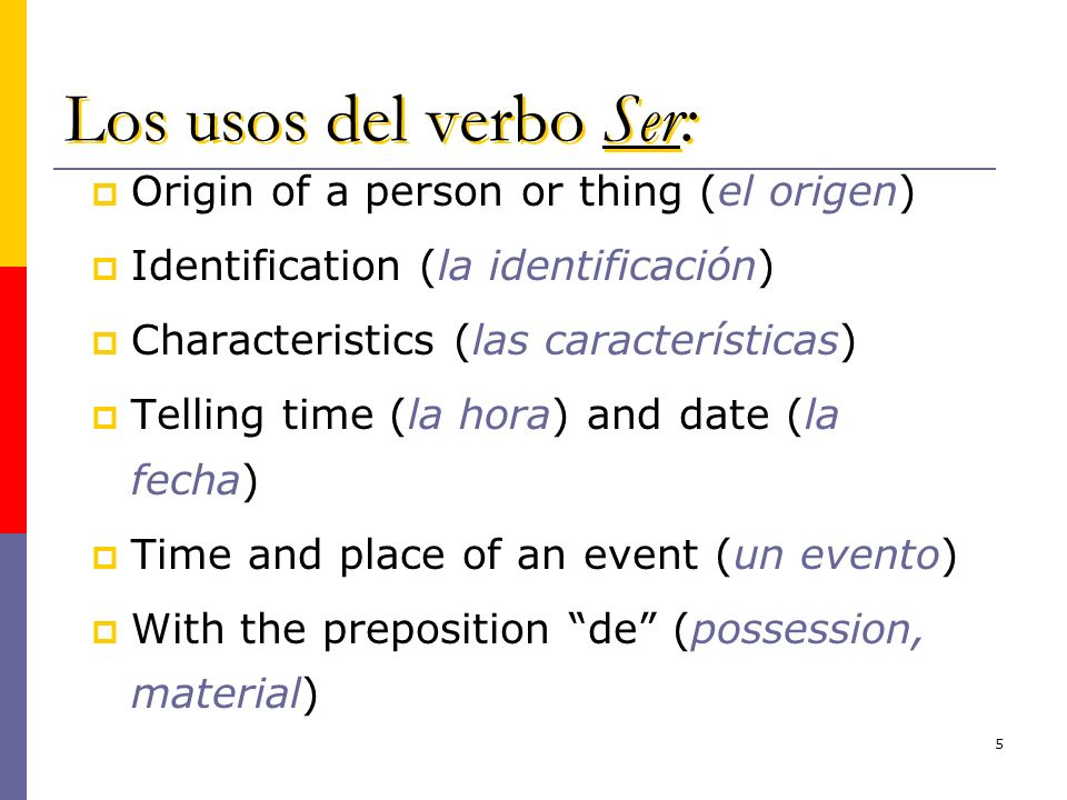 Los usos del verbo Ser: Origin of a person or thing (el origen)