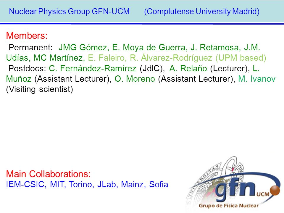 Nuclear Physics Group GFN-UCM (Complutense University Madrid)‏