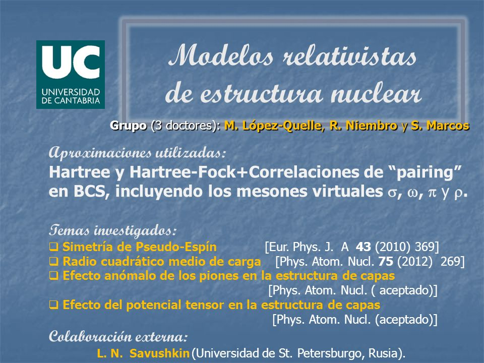 Modelos relativistas de estructura nuclear