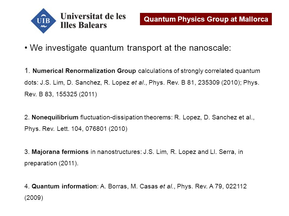 Quantum Physics Group at Mallorca