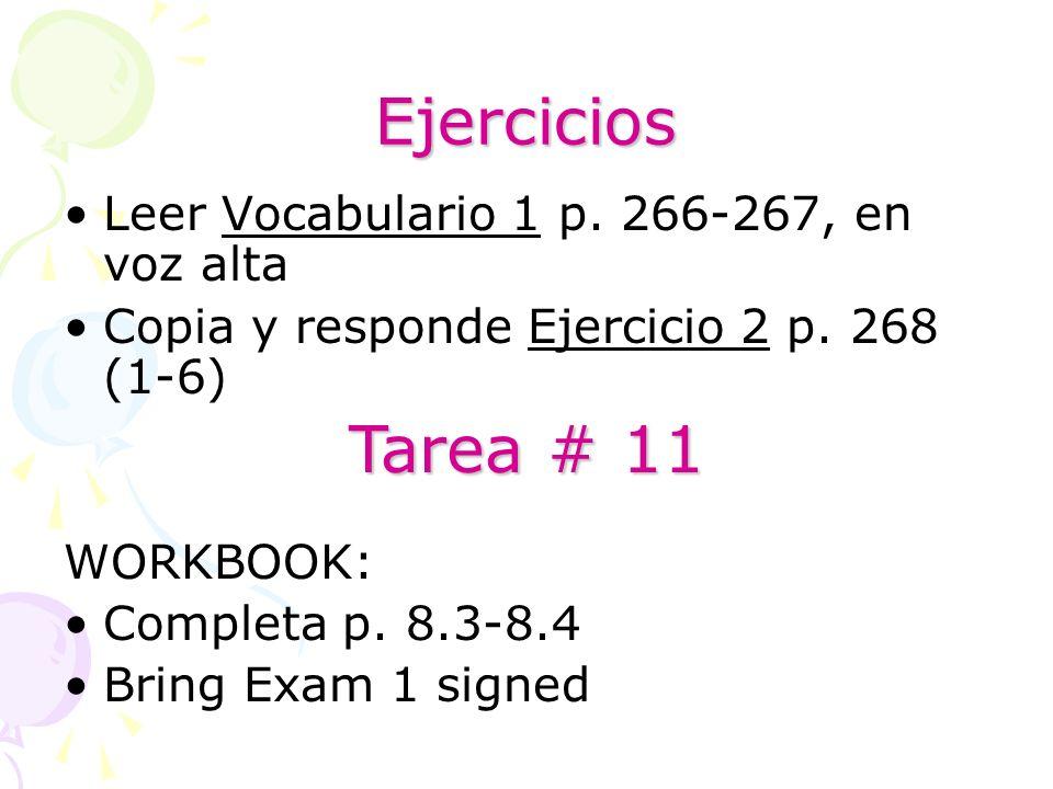 Ejercicios Tarea # 11 Leer Vocabulario 1 p. 266-267, en voz alta