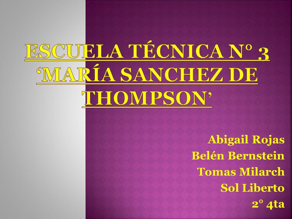 Escuela técnica n° 3 'maría sanchez de thompson'