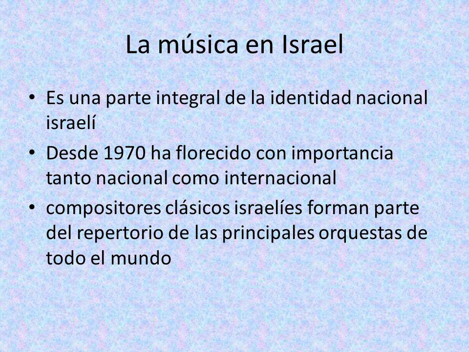 La música en Israel Es una parte integral de la identidad nacional israelí.