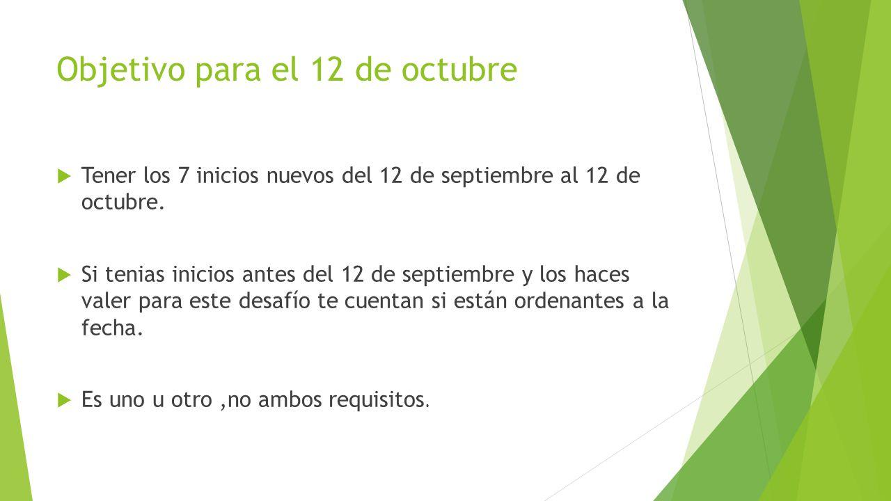 Objetivo para el 12 de octubre