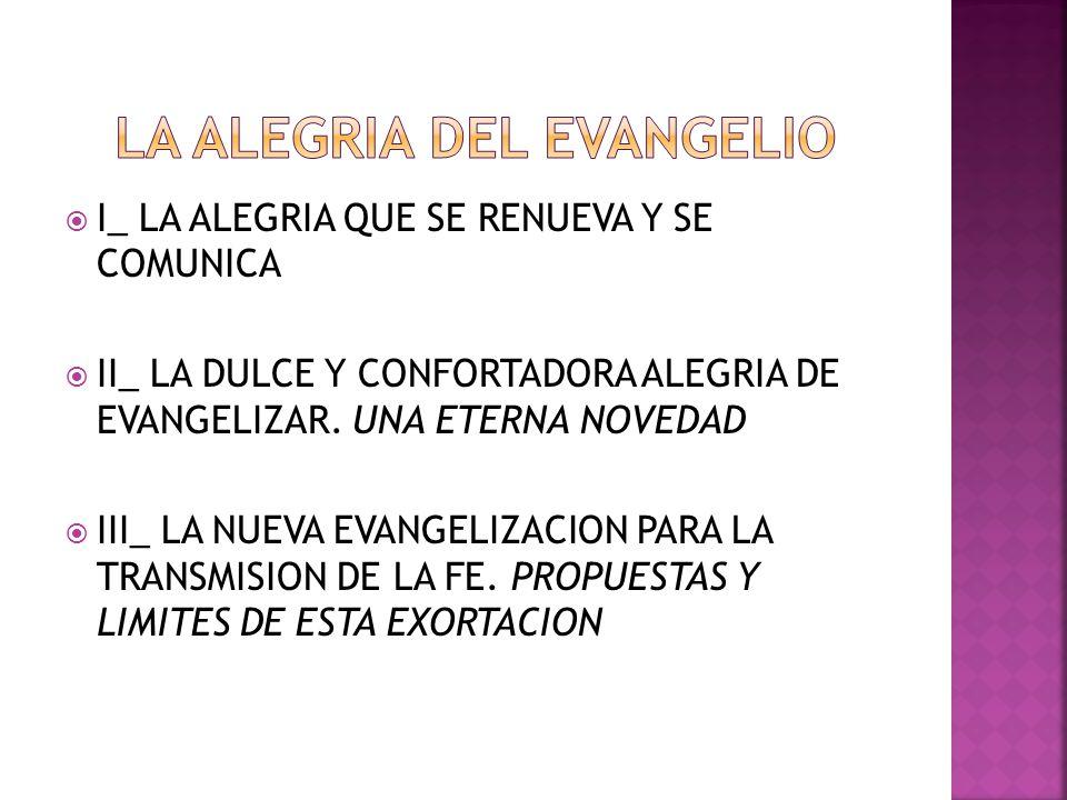 LA ALEGRIA DEL EVANGELIO