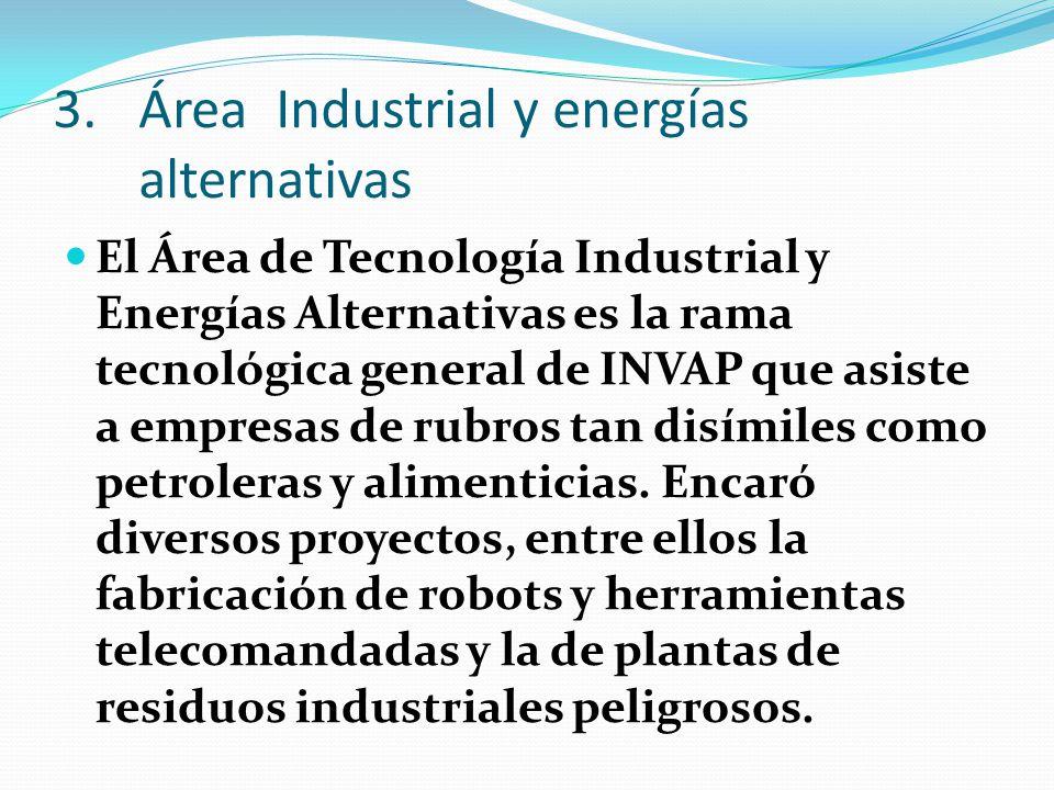 Área Industrial y energías alternativas