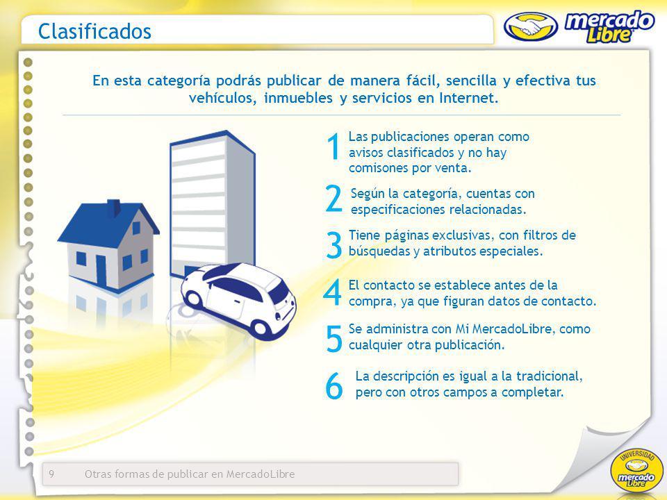 Clasificados En esta categoría podrás publicar de manera fácil, sencilla y efectiva tus vehículos, inmuebles y servicios en Internet.