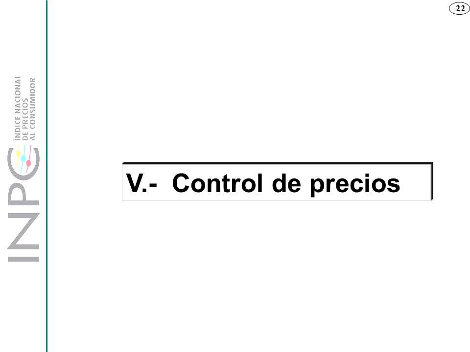 V.- Control de precios