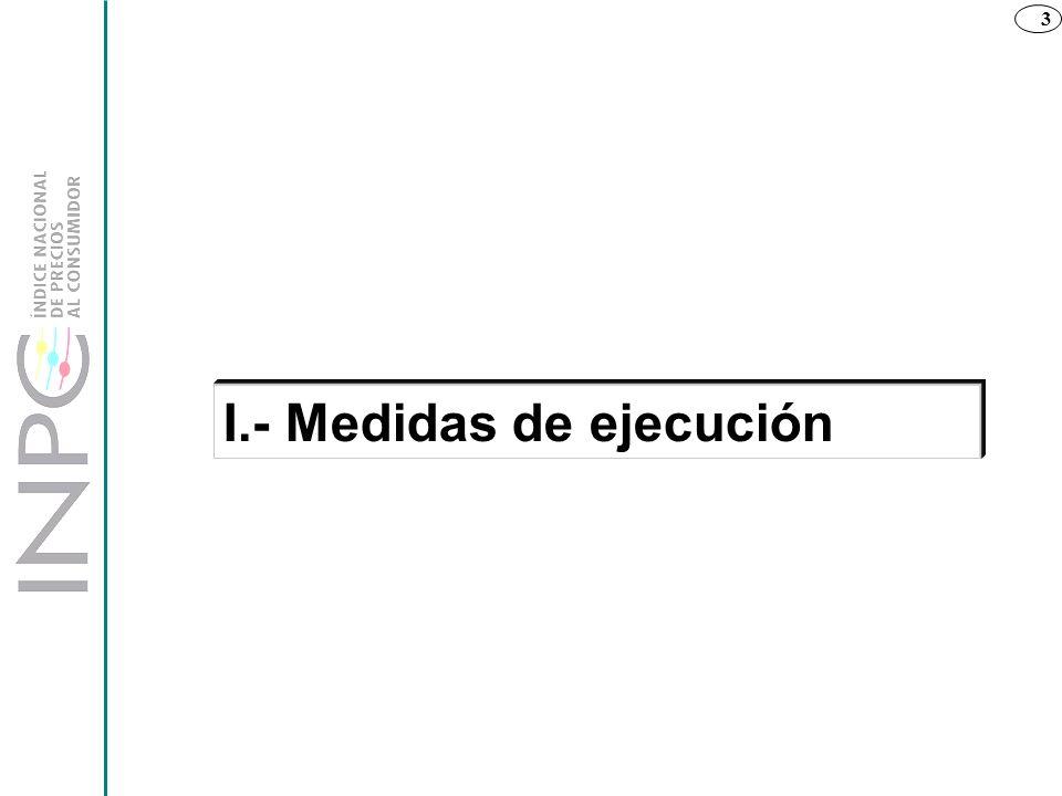 I.- Medidas de ejecución