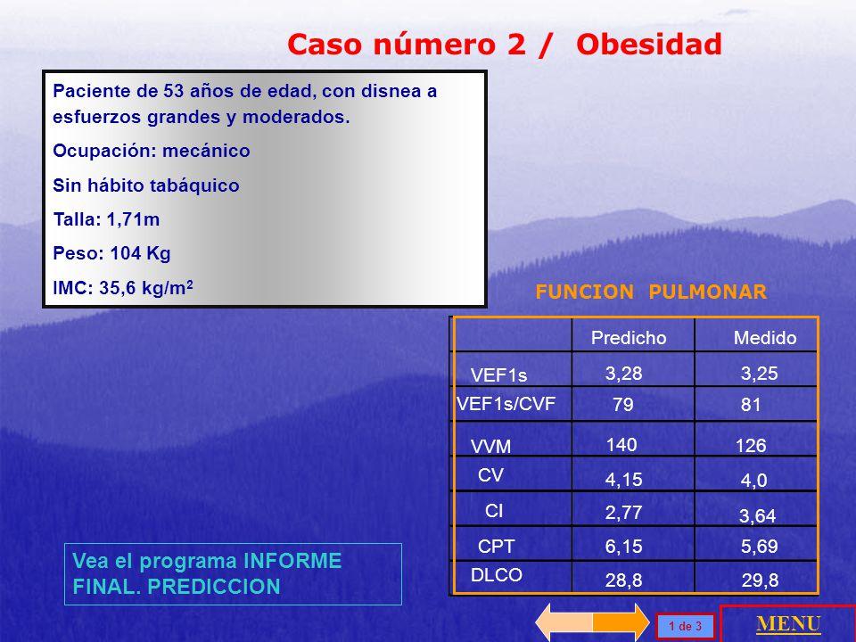 Caso número 2 / Obesidad Vea el programa INFORME FINAL. PREDICCION