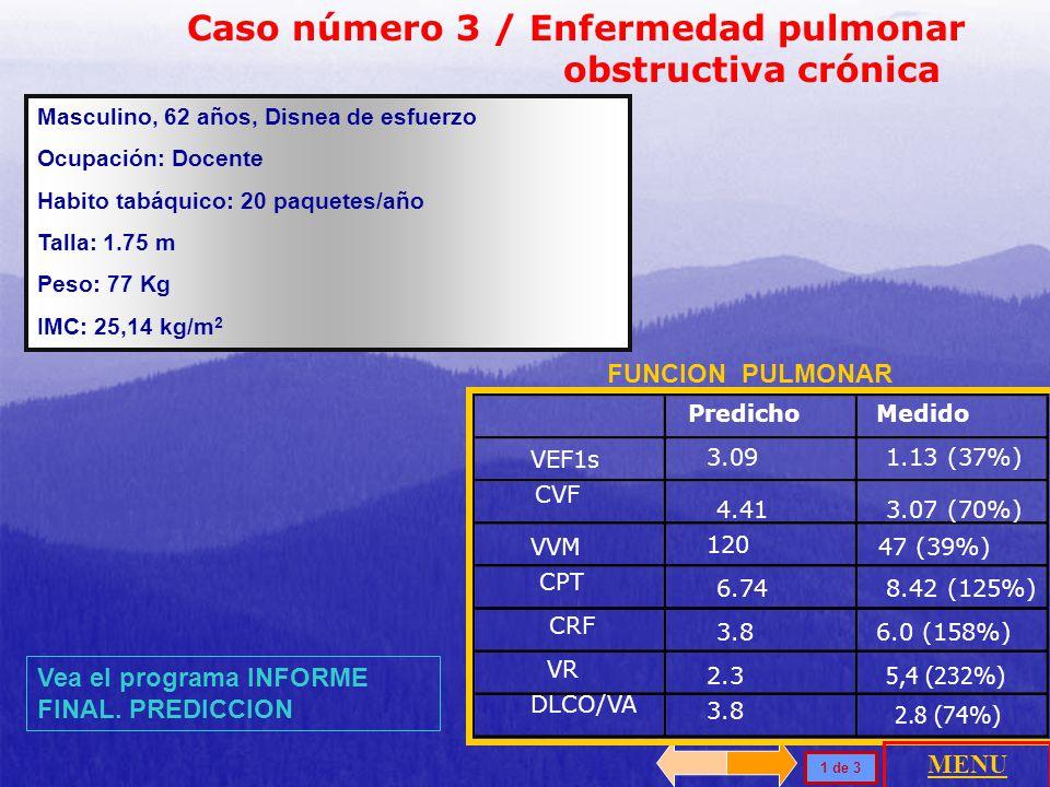 Caso número 3 / Enfermedad pulmonar obstructiva crónica