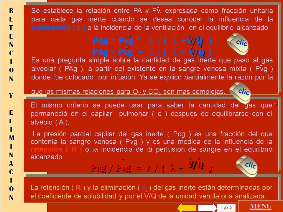 . PAg = Pvg * l / ( l + ) PAg / Pvg = l / ( l + ) V/Q . -