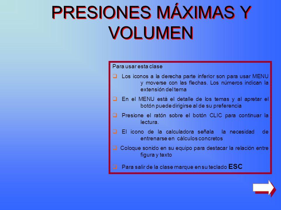 PRESIONES MÁXIMAS Y VOLUMEN