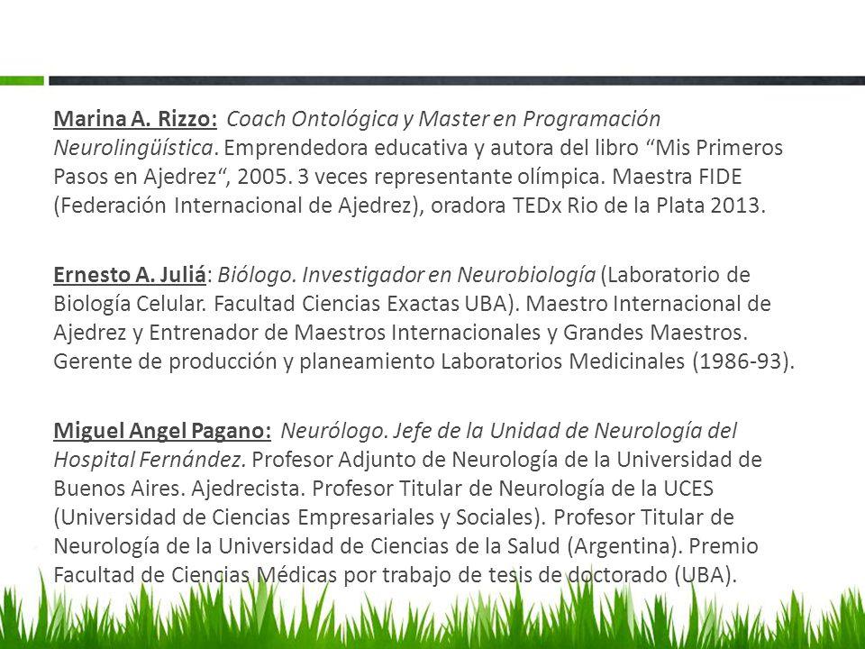 Marina A. Rizzo: Coach Ontológica y Master en Programación Neurolingüística.
