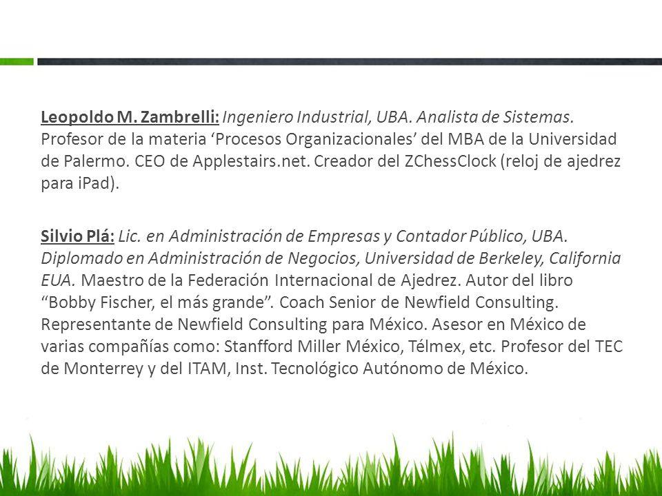 Leopoldo M. Zambrelli: Ingeniero Industrial, UBA. Analista de Sistemas