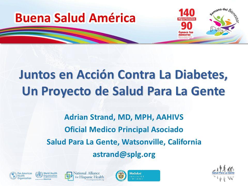 Juntos en Acción Contra La Diabetes, Un Proyecto de Salud Para La Gente