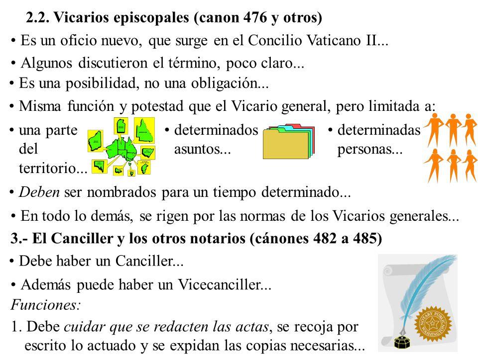 2.2. Vicarios episcopales (canon 476 y otros)