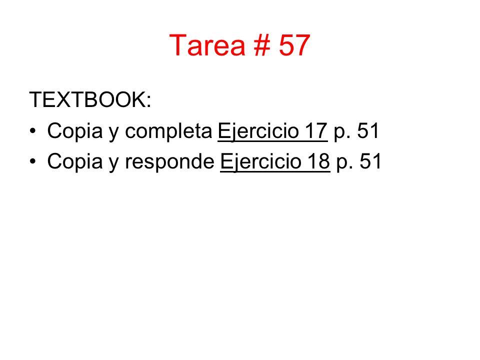 Tarea # 57 TEXTBOOK: Copia y completa Ejercicio 17 p. 51