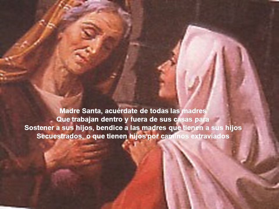 Madre Santa, acuérdate de todas las madres