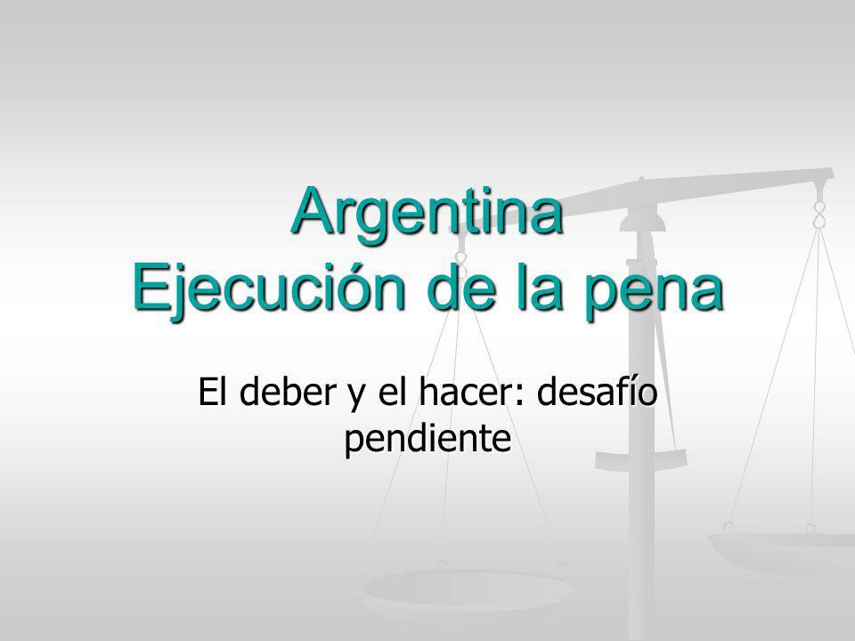 Argentina Ejecución de la pena