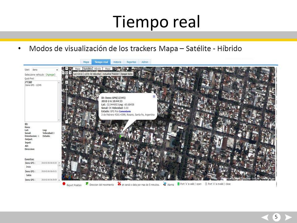 Tiempo real Modos de visualización de los trackers Mapa – Satélite - Híbrido 5