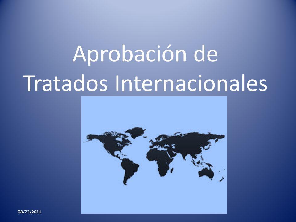 Aprobación de Tratados Internacionales