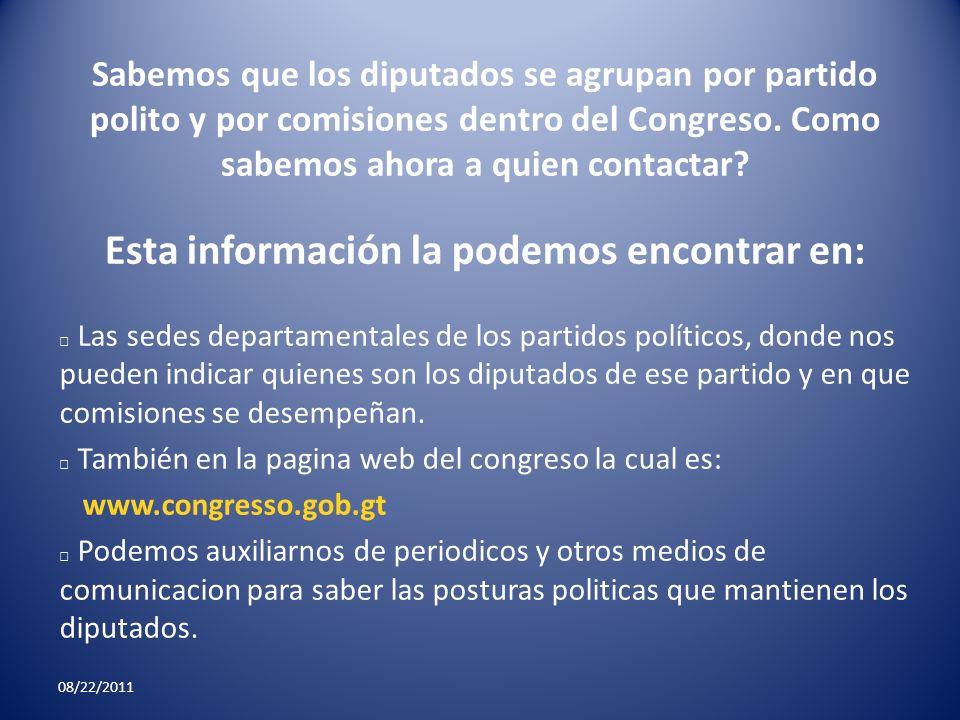 Sabemos que los diputados se agrupan por partido polito y por comisiones dentro del Congreso. Como sabemos ahora a quien contactar Esta información la podemos encontrar en: