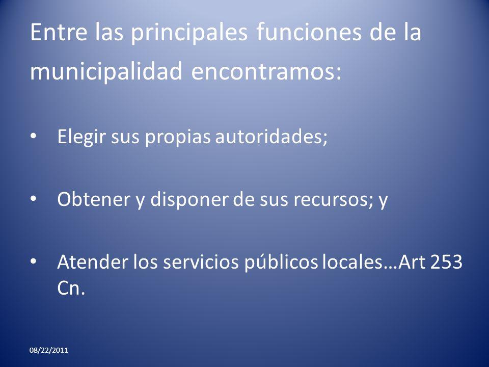 Entre las principales funciones de la municipalidad encontramos: