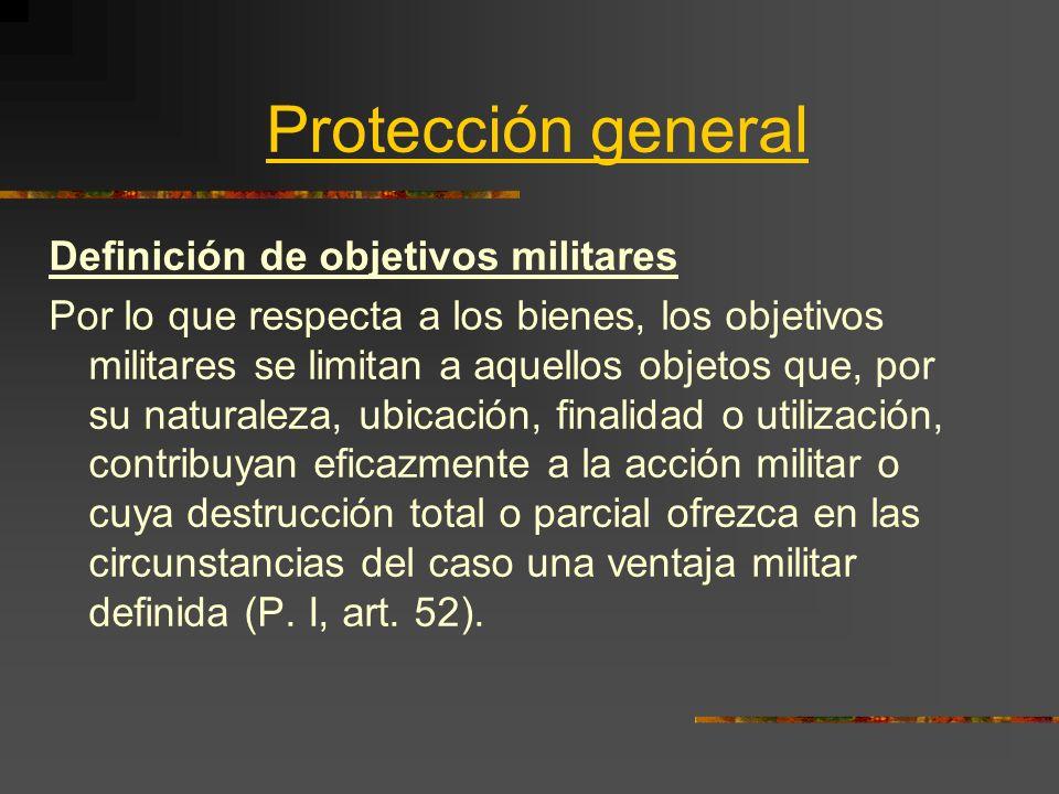 Protección general Definición de objetivos militares