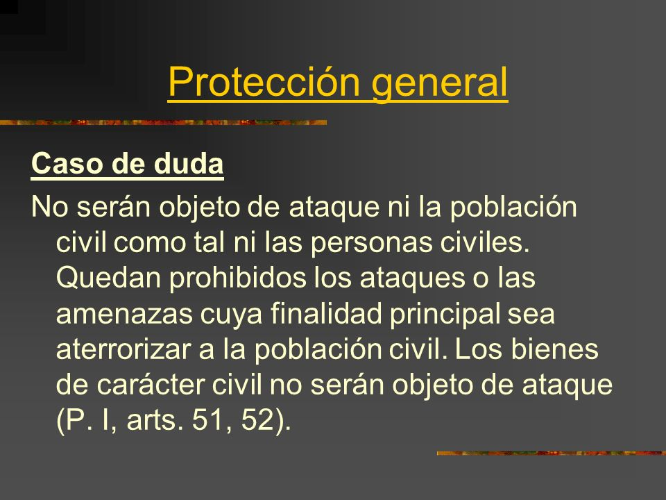 Protección general Caso de duda
